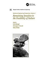 Remaining Sensitive to the Possibility of Failure (Ashgate Studies in Resilience Engineering) (Resilience Engineering Perspectives v. 1)