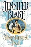 Silver-Tongued Devil, Jennifer Blake, 0727851144