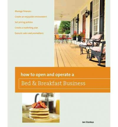 Read Online How to Open and Operate a Bed & Breakfast (How to Open & Operate a Bed & Breakfast) (Paperback) - Common pdf epub