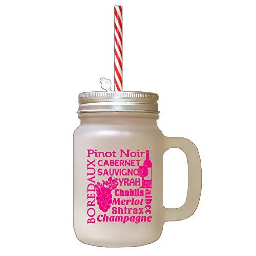 Hot Pink Pinot Noir Cabernet Sauvignon Syrah Chablis Merlot Frosted Glass Mason Jar With Straw ()