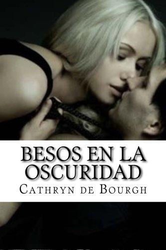 Besos en la oscuridad: Volume 1 (MacNamara) por de Bourgh, Cathryn