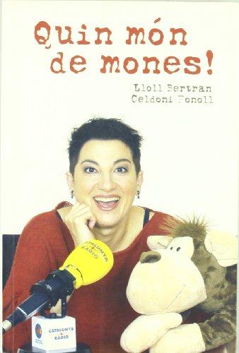 Descargar Libro Quin Món De Mones! Lloll Bertran I Díaz