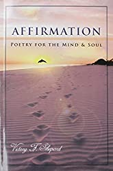 Affirmation: Poetry for the Mind & Soul