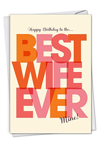 Best Wife Ever - Birthday Card with Envelope (4.63 x 6.75 Inch) - With a special message for a spouse C7350BDG (The Best Birthday Card Ever)