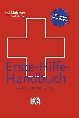 Erste-Hilfe-Handbuch: Wissen, Ratschläge, Selbsthilfe