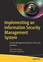 Implementing an Information Security Management System Front Cover