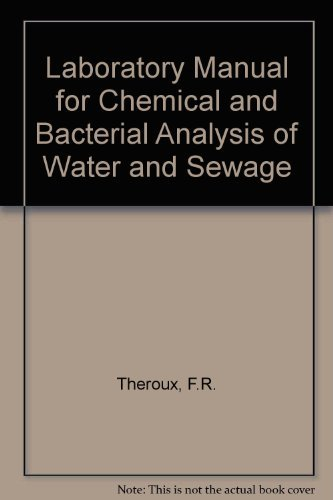 Laboratory Manual for Chemical and Bacterial Analysis of Water and Sewage