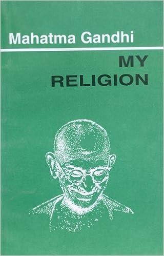 My Religion Mahatma Gandhi Amazoncom Books - Gandhi religion