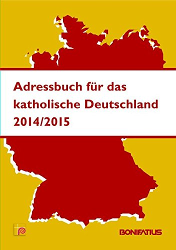 Adressbuch für das katholische Deutschland 2014/2015