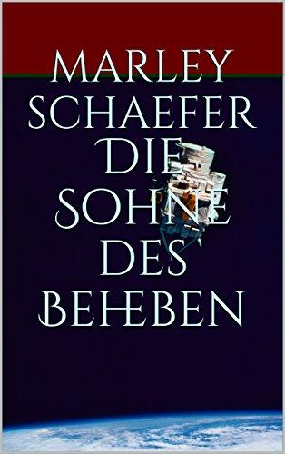 Die Sohne des Beheben (German Edition)