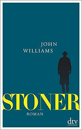 Stoner, Sonderausgabe mit einem umfangreichen Anhang zu Leben und Werk: Roman