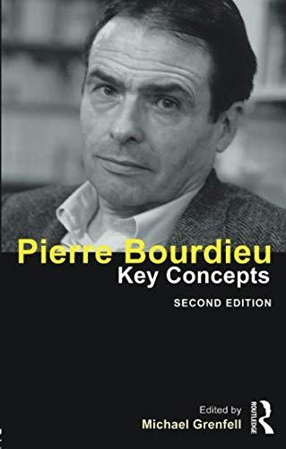 Pierre Bourdieu (Key Concepts) (Pierre Bourdieu The Field Of Cultural Production)