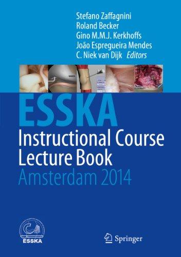 ESSKA Instructional Course Lecture Book: Amsterdam 2014 Pdf