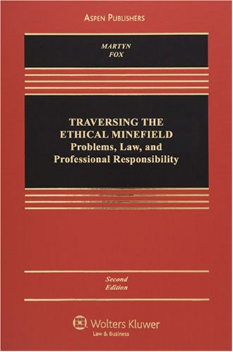 Traversing the Ethical Minefield: Professional Responsibility