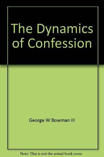 The Dynamics of Confession