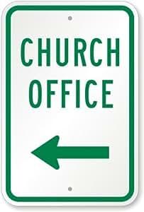 """Iglesia oficina (con) de flecha izquierda señal, 18""""x 12"""""""