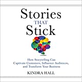 Stories That Stick: How Storytelling Can