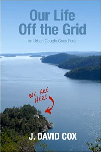 The Top Guides And Tools For Anyone Looking To Go Off The Grid
