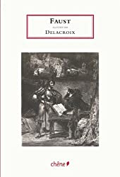 Faust Goethe illustre par Eugene Delacroix