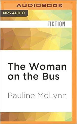 The Woman on the Bus: Pauline McLynn: 0885444605840: Amazon