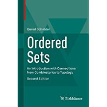 Ordered Sets: An Introduction with Connections from Combinatorics to Topology