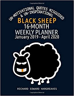 Black Sheep 16 Month 2019 2020 Weekly Planner Un Motivational