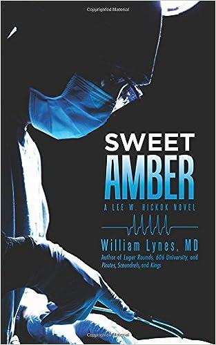 Book Sweet Amber: A Lee W. Hickok Novel
