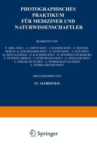 Photographisches Praktikum für Mediziner und Naturwissenschaftler (German Edition)