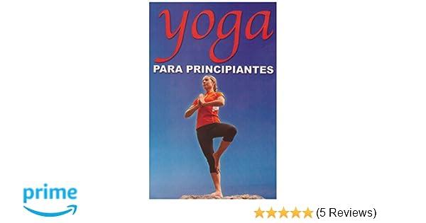 Yoga Para Principiantes (RTM Ediciones) (Spanish Edition ...
