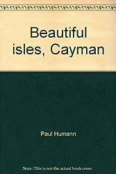 Beautiful Isles, Cayman