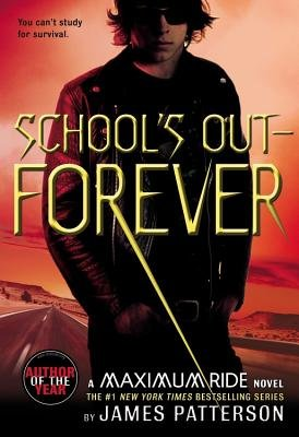 Schools Out Forever Maximum Ride