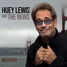 Huey Lewis & The News - 'Weather'