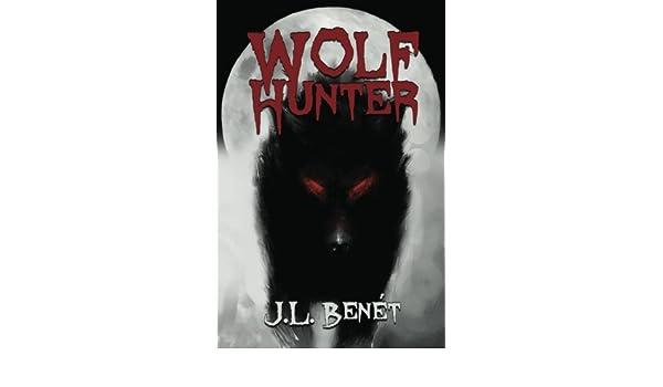Wolf Hunter: Amazon.es: J.L. Benét, Tracy DeVore: Libros en idiomas extranjeros