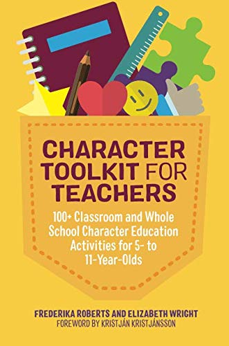 Character Toolkit for Teachers (Curriculum Character Education)