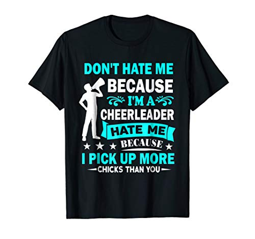 Don't Hate Me Because I'm A Cheerleader Male Cheerleader Tee ()