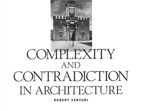 [Robert Venturi] Complexity and Contradiction in Architecture - Paperback
