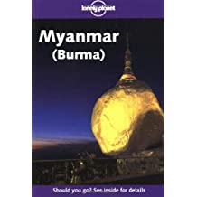 Lonely Planet Myanmar (Burma) 8th Ed.: 8th Edition