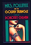 Mrs. Pollifax and the Golden Triangle, Dorothy Gilman, 0385237103