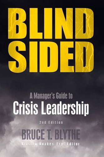 Blindsided: A Manager's Guide to Crisis Leadership, 2nd edition