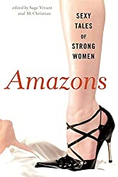 Amazons : Sexy Tales of Strong Women