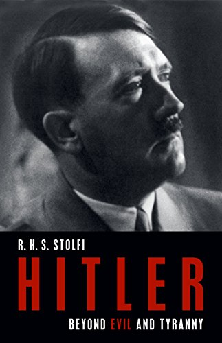 - Hitler: Beyond Evil and Tyranny (German Studies)