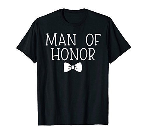 Wedding Shirts Man Of Honor Funny Tees Men Best Friend Gifts