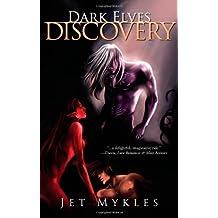 Dark Elves: Discovery