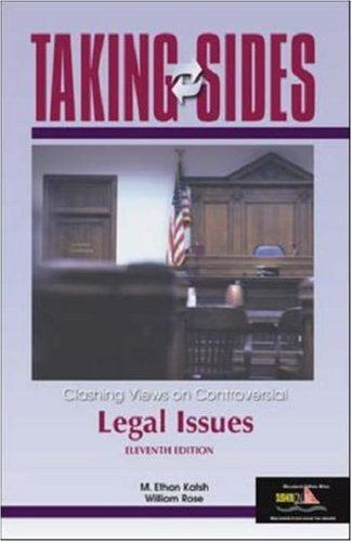 Taking Sides: Clashing Views on Controversial Legal Issues (Taking Sides)
