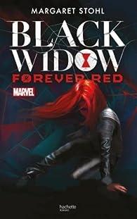 Black Widow - Forever Red par  Marvel