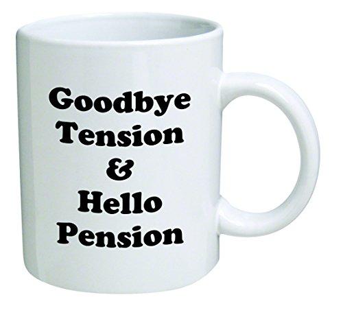 Retirement Coffee (Retirement Coffee Mug, Good Bye Tension And Hello Pension, Goodbye, Retired And Funny BLACK - 11 OZ Coffee Mug - Inspirational and sarcasm - By A Mug To Keep TM)