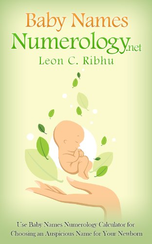 Baby Names Numerology net: Use Baby Names Numerology Calculator for  Choosing an Auspicious Name for Your Newborn