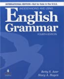 Understanding and Using Engl Grammar Internat'l SB w/AudioCD; w/o AK, Azar and Azar, Betty Schrampfer, 0132464489