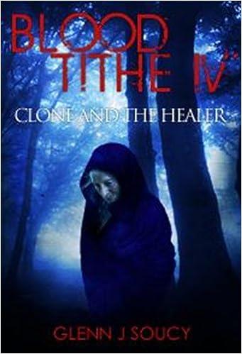 Scribd download bookBlood Tithe IV Clone and the Healer B00CSAJ588