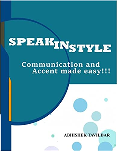 Read online English Speaking : Communication and Accent: Speak In Style : English Speaking was never so easy !!!! PDF, azw (Kindle), ePub